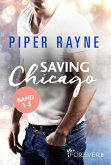 Saving Chicago Band 1-3 (eBook, ePUB)