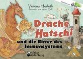 Drache Hatschi und die Ritter des Immunsystems - Ein interaktives Abenteuer zu Heuschnupfen, Allergien und Abwehrkräften (eBook, ePUB)