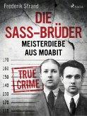 Die Sass-Brüder: Meisterdiebe aus Moabit (eBook, ePUB)