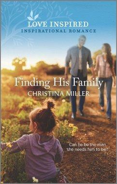 Finding His Family (eBook, ePUB) - Miller, Christina