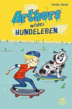 Arthurs wildes Hundeleben (Mängelexemplar) - Abidi, Heike