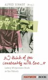 """""""I think of you constantly with love ..."""" (eBook, ePUB)"""