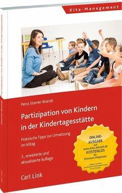 Partizipation von Kindern in der Kindertagesstätte - Stamer-Brandt, Petra