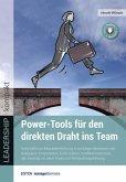 Power-Tools für den direkten Draht ins Team