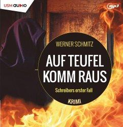 Auf Teufel komm raus, MP3-CD - Schmitz, Werner