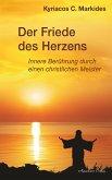 Der Friede des Herzens: Innere Berührung durch einen christlichen Meister (eBook, ePUB)
