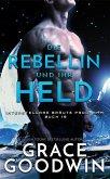 Die Rebellin und ihr Held (eBook, ePUB)