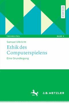 Ethik des Computerspielens (eBook, PDF) - Ulbricht, Samuel