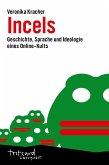 Incels (eBook, ePUB)