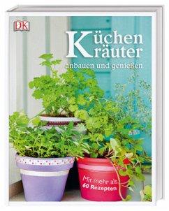 Küchenkräuter anbauen und genießen (Mängelexemplar) - Cox, Jeff; Moine, Marie-Pierre