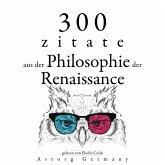 300 Zitate aus der Philosophie der Renaissance (MP3-Download)