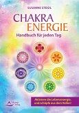 Das Chakra-Energie-Handbuch für jeden Tag (eBook, ePUB)
