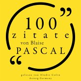 100 Zitate von Blaise Pascal (MP3-Download)
