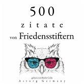 500 Zitate von Friedensstiftern (MP3-Download)