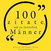 100 Zitate, um Männer zu verstehen (MP3-Download)