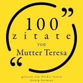 100 Zitate von Mutter Teresa (MP3-Download)