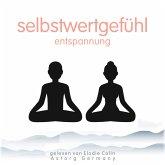 Selbstwertgefühl-Entspannung (MP3-Download)
