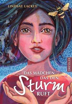 Das Mädchen, das den Sturm ruft (Mängelexemplar) - Lackey, Lindsay