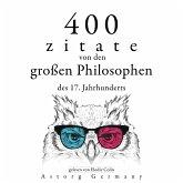 400 Zitate von den großen Philosophen des 17. Jahrhunderts (MP3-Download)