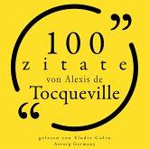 100 Zitate von Alexis de Tocqueville (MP3-Download)