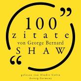 100 Zitate von George Bernard Shaw (MP3-Download)