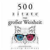 500 Zitate von großer Weisheit (MP3-Download)