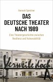 Das Deutsche Theater nach 1989