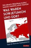 Was waren Sowjetunion und DDR?
