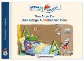 Von A bis Z - das lustige Alphabet der Tiere · Themenheft 1: Alphabet