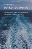 Doing Journeys - Transatlantische Reisen von Lateinamerika nach Europa schreiben, 1839-1910