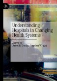 Understanding Hospitals in Changing Health Systems