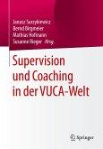 Supervision und Coaching in der VUCA-Welt