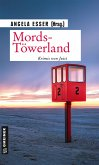 Mords-Töwerland (eBook, ePUB)