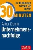 30 Minuten Unternehmensnachfolge (eBook, PDF)