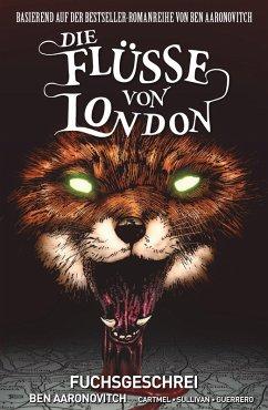 Die Flüsse von London (Band 5) - Fuchsgeschrei (eBook, PDF) - Aaronovitch, Ben; Cartmel, Andrew