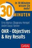 30 Minuten OKR - Objectives & Key Results (eBook, PDF)