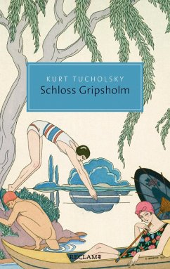 Schloss Gripsholm. Eine Sommergeschichte (eBook, ePUB) - Tucholsky, Kurt