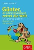 Günter, der innere Schweinehund, rettet die Welt (eBook, ePUB)