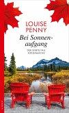 Bei Sonnenaufgang / Armand Gamache Bd.7 (eBook, ePUB)