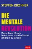 Die mentale Revolution (eBook, ePUB)