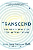 Transcend: The New Science of Self-Actualization
