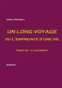 Un long voyage ou L'empreinte d'une vie - tome 23