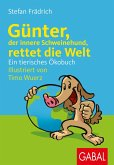 Günter, der innere Schweinehund, rettet die Welt (eBook, PDF)