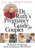 Dr. Ruth's Pregnancy Guide for Couples (eBook, PDF)
