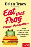 Eat that Frog - Young Generation (eBook, PDF)