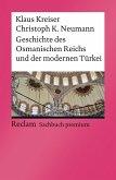 Geschichte des Osmanischen Reichs und der modernen Türkei (eBook, PDF)