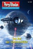 """Der Ruf der Siebenschläfer / Perry Rhodan-Zyklus """"Chaotarchen"""" Bd.3129 (eBook, ePUB)"""
