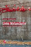 Linke Melancholie (eBook, ePUB)
