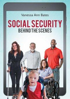 Social Security Behind the Scenes (eBook, ePUB)