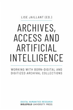 Archives, Access and Artificial Intelligence (eBook, PDF)